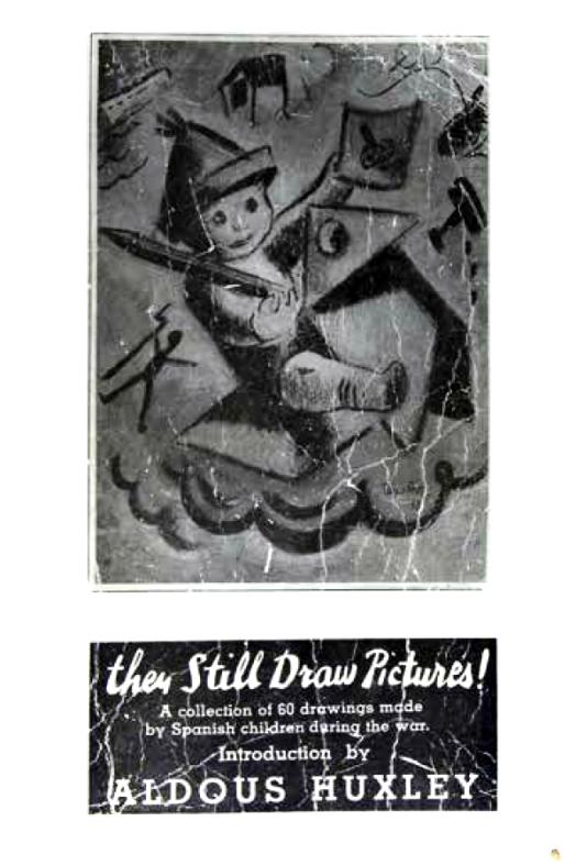 They Still Draw Pictures! Nova York 1938. Publicació amb dibuixos dels infants espanyols_Col·lecció Esteban Monreal Moreno