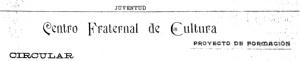 00_circularCentroFraternalCultura_abril1903_JuventudVal