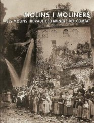 00_portada Molins+i+moliners_+Els+molins+hidr%C3%A0ulics+fariners+del+comtat_+Benilloba_+Alicante