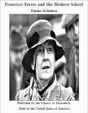 Emma Goldmann_francisco-ferrer-and-the-modern-school